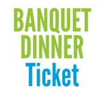 Image of Banquet Dinner Ticket (Note: all golf registrations already include the banquet dinner)