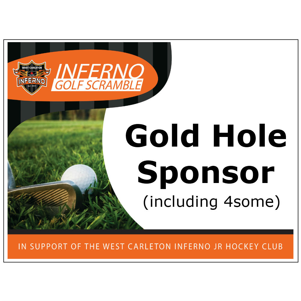 2nd Annual Inferno Golf Scramble - Default Image of Gold Hole Sponsor (including 4some)