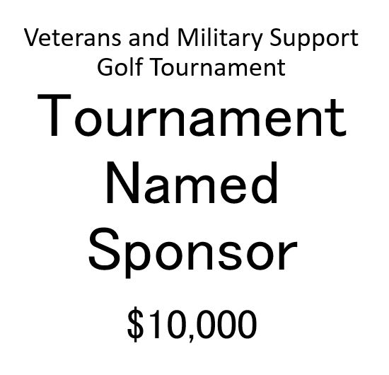 Veterans and Military Support Golf Tournament - Default Image of Tournament Named Sponsor