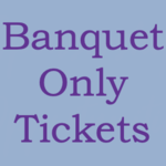 Image of Banquet Only Ticket