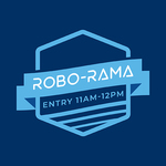 Image of Robo-Rama Entry (11am- 12pm)