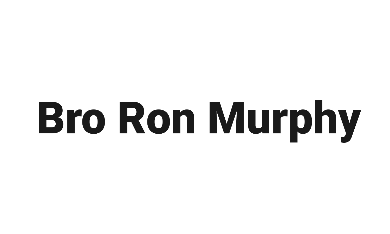 Bro. Ron Murphy