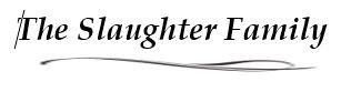Dinner Sponsor - The Slaughter Family - Logo