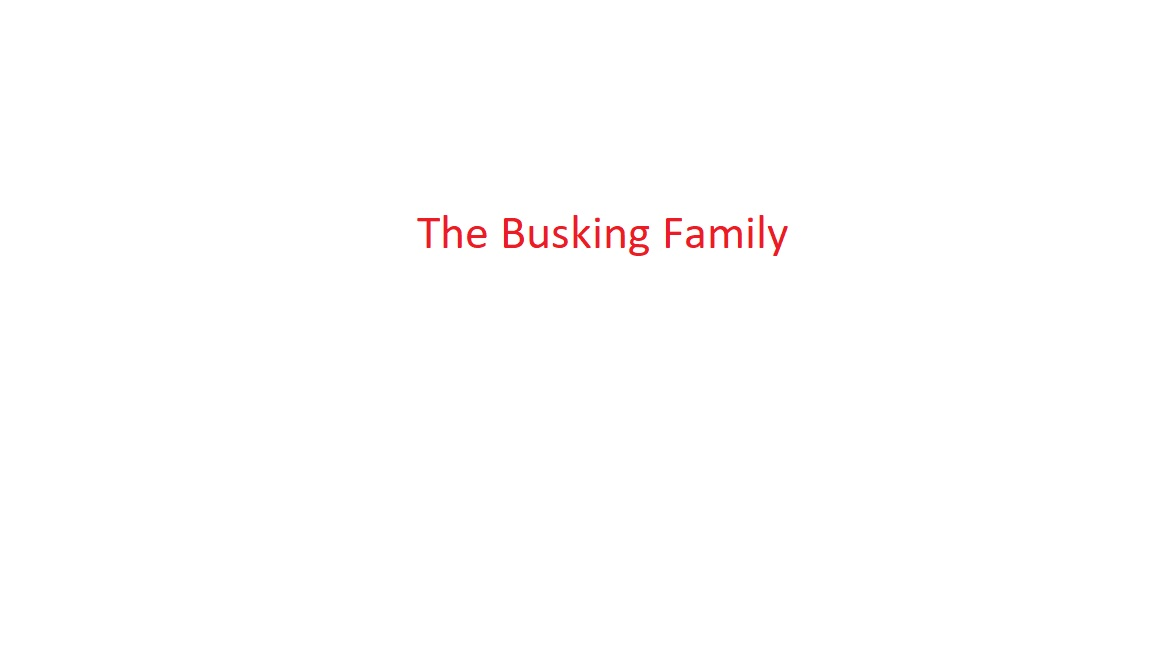 The Busking Family