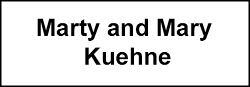 Marty and Mary Kuehne