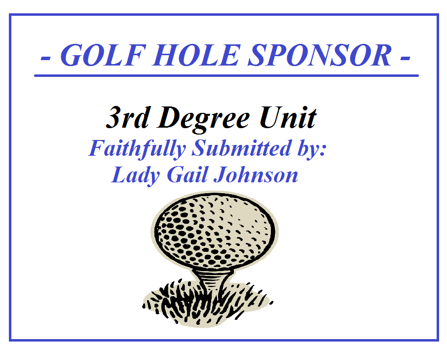 3rd Degree Unit / Faithfully Submitted by Lady Gail Johnson