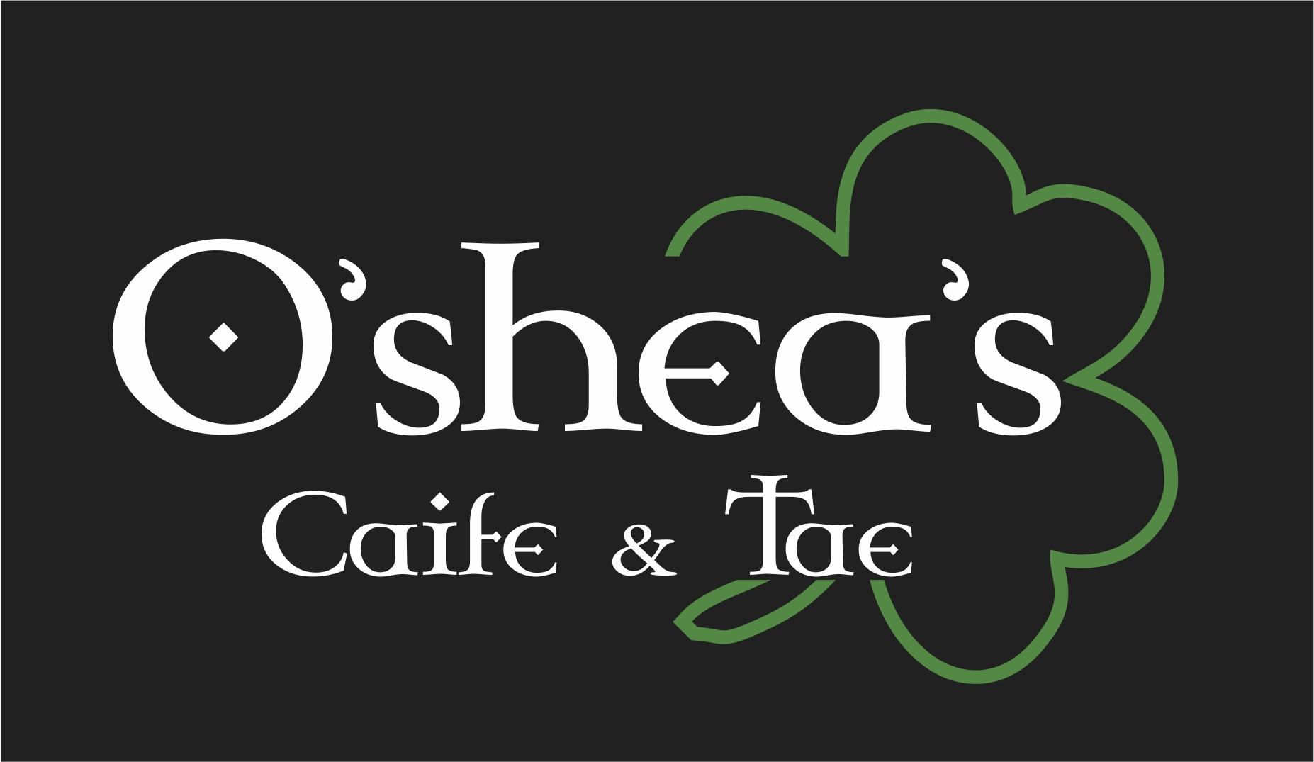 O'Shea's Cafe and Tae