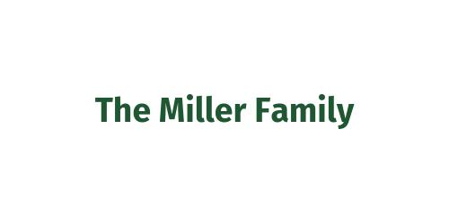 Hospitality Sponsor ($2,500) - The Miller Family - Logo
