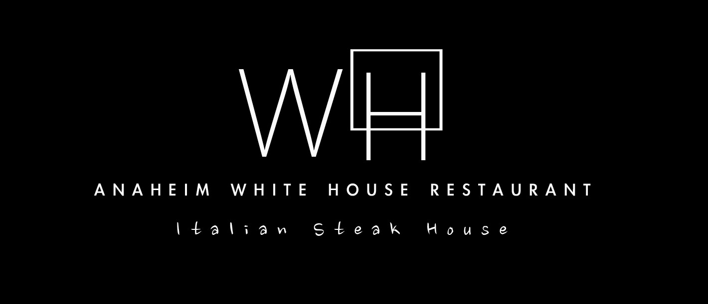 The Anaheim White House Italian Steak House