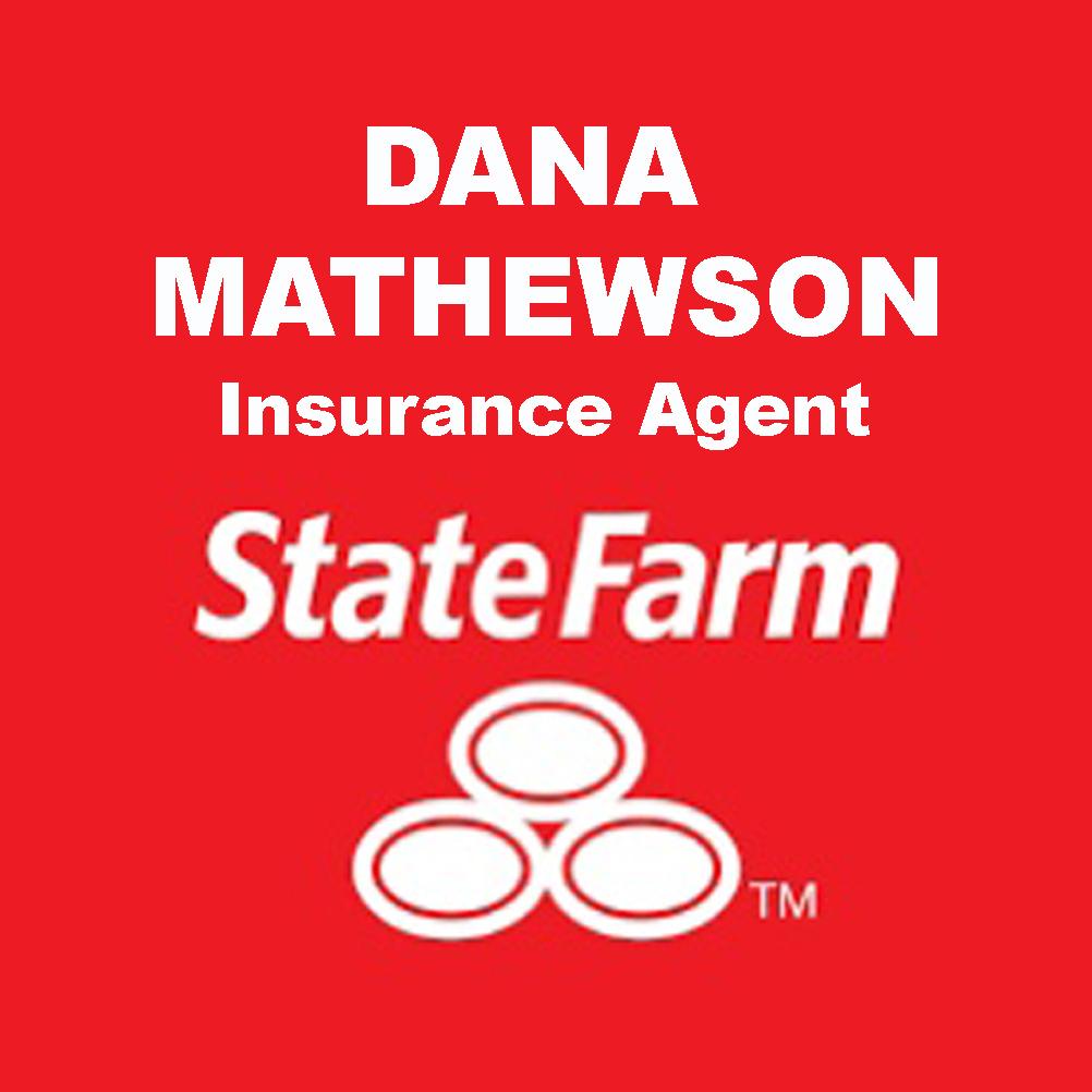 Dana Mathewson - State Farm