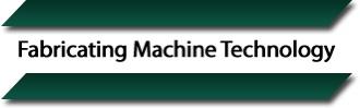 Dave Nichols of Fabricating Machine Technology