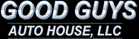 Good Guys Auto House, LLC