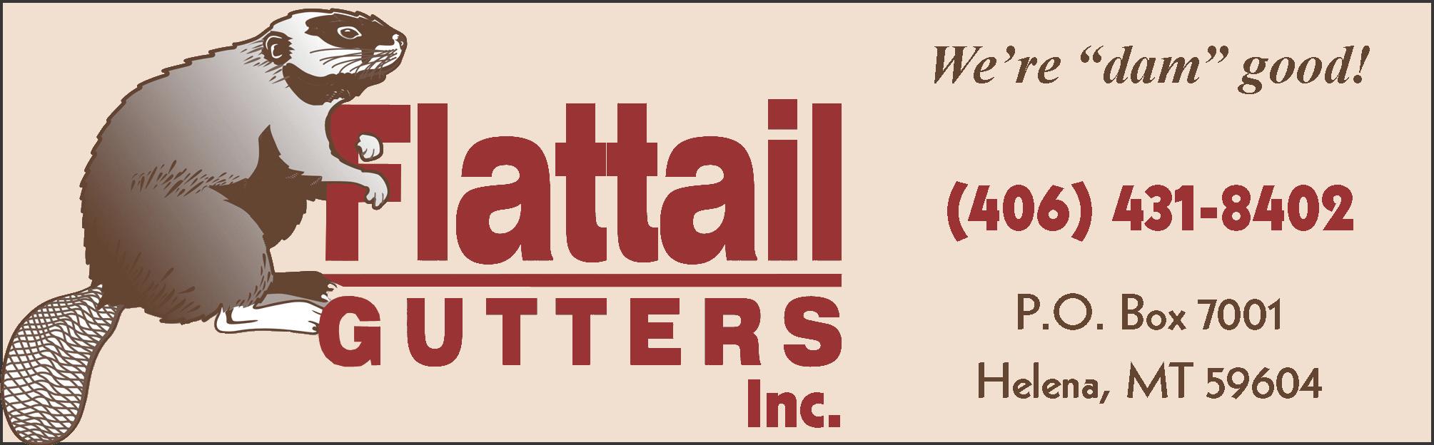 FLATTAIL GUTTERS