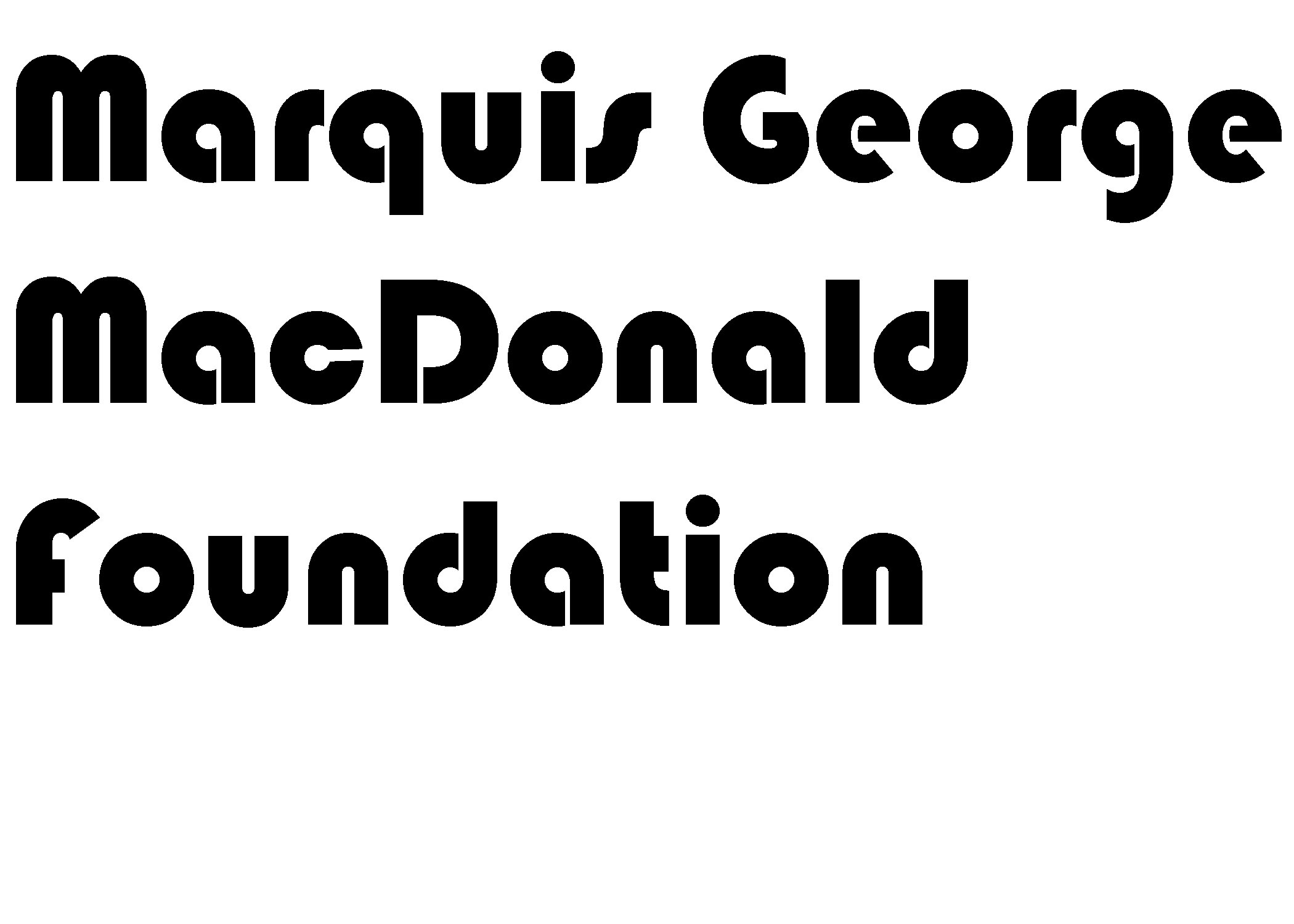 Marquis George MacDonald Foundation