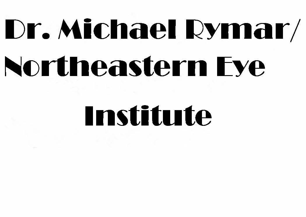 Dr. Michael Rymar-Northeastern Eye Institute