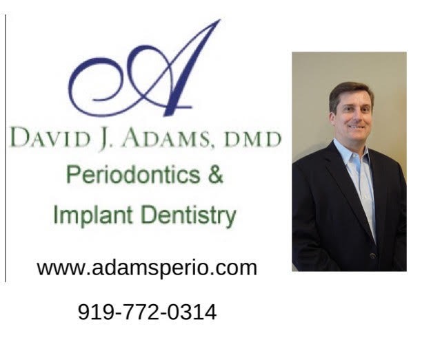 David J Adams, DMD, MS Periodontics and Implant Dentistry