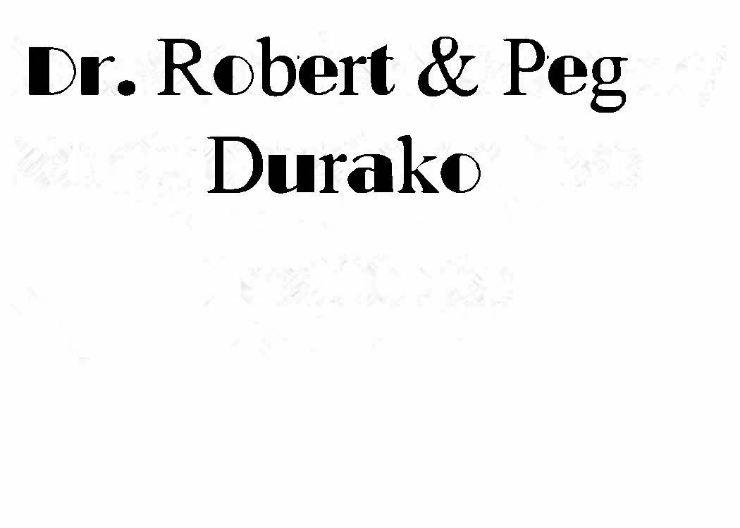 Dr Robert and Peg Durako
