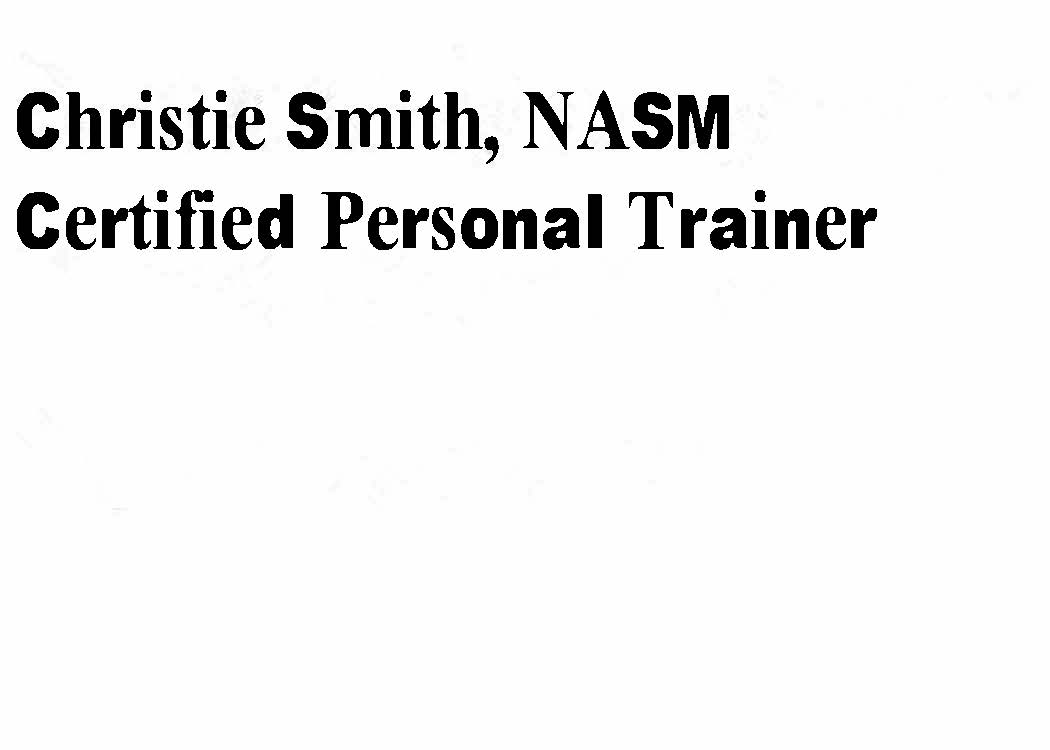 Christine Smith, NASM Certified Personal Trainer