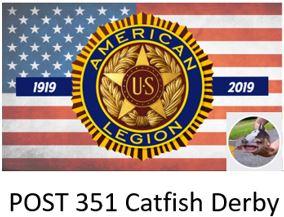 American Legion Post 351 Catfish Derby