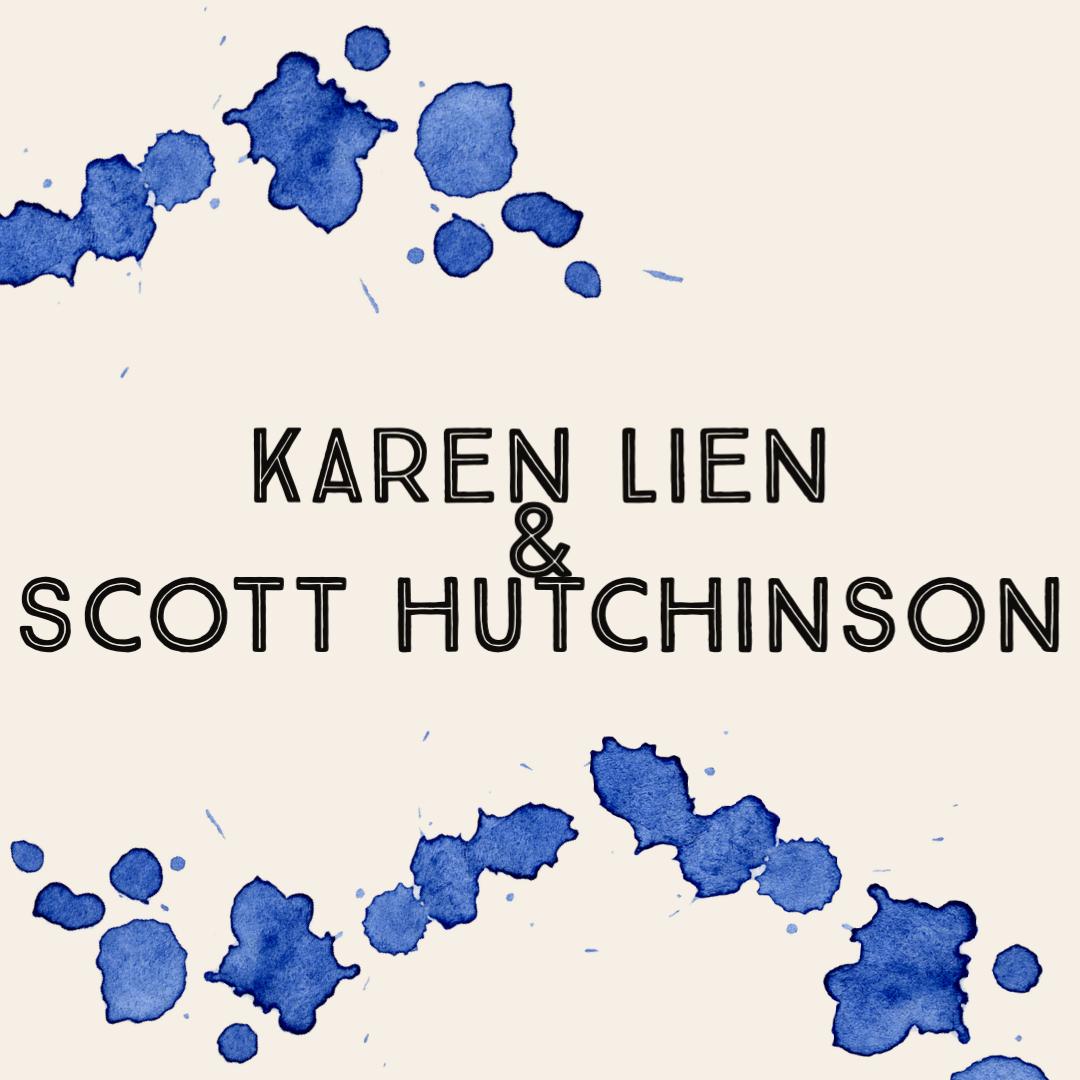 Karen Lien & Scott Hutchinson