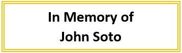 In Memory of John Soto