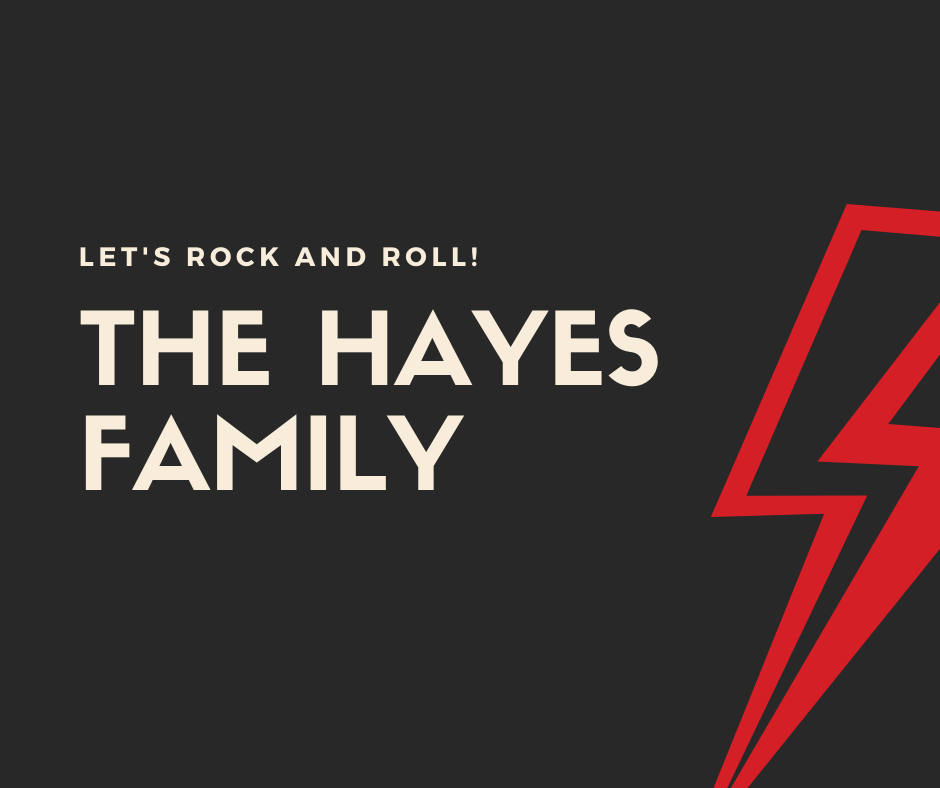 The Hayes Family
