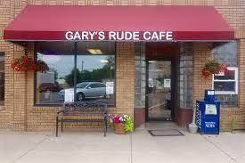 Gary's Rude Cafe
