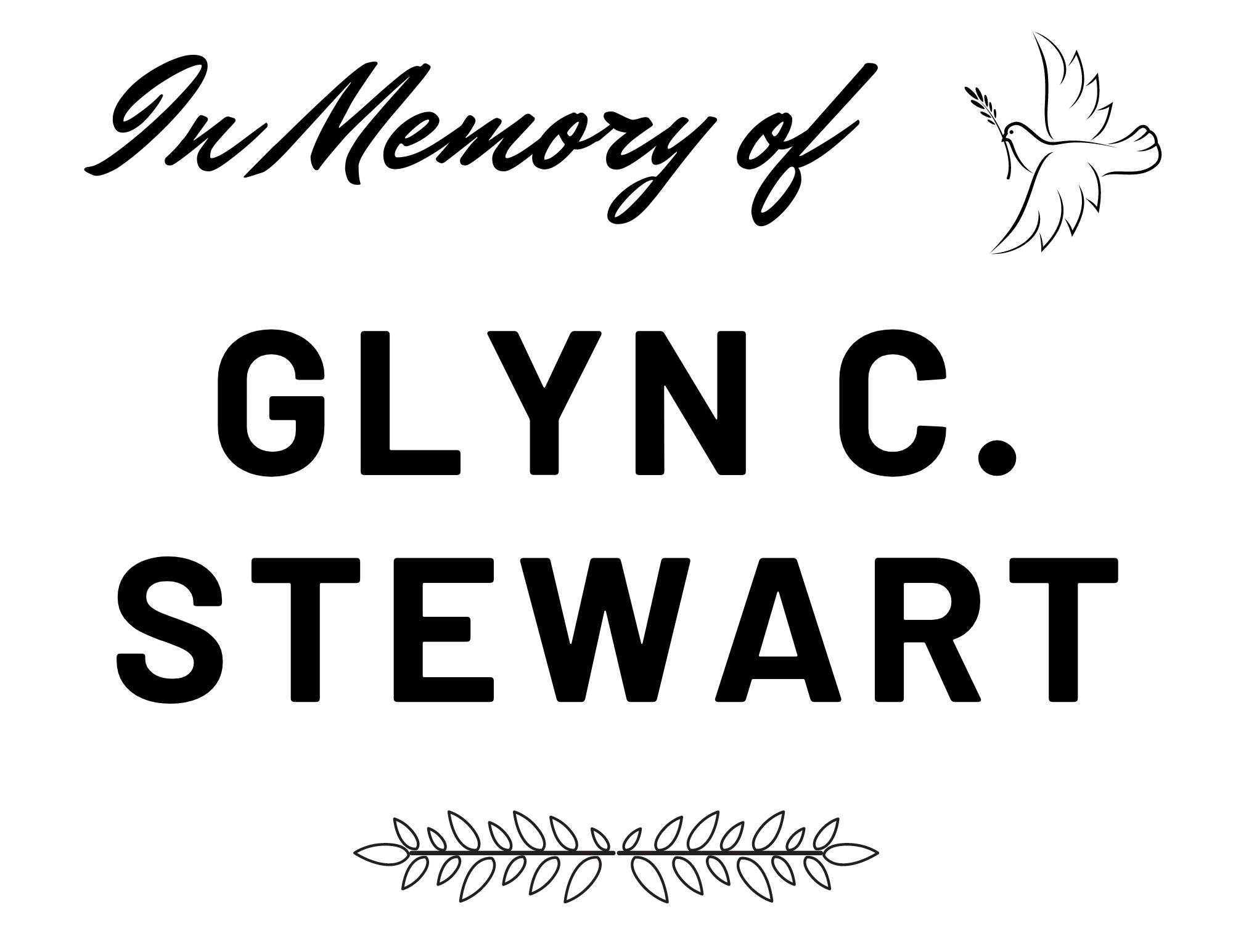 In Memory of Glyn C. Stewart