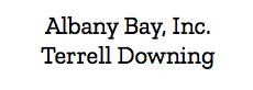 Albany Bay, Inc. Terrell Downing