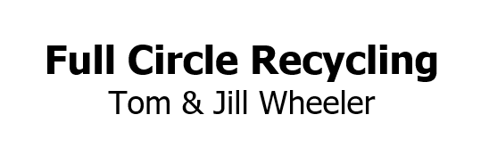 Full Circle Recycling - Tom & Jill Wheeler